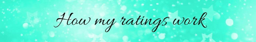 Banner saying 'how my ratings work' on mint green background with decorative glitter stars