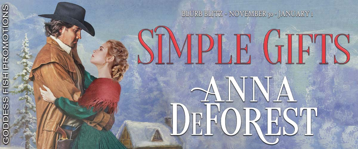 Simple Gifts by Anna DeForest – Book tour review