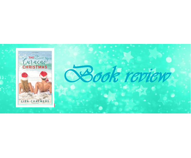 The Curacao Christmas by Lisa Chalmers – Book review