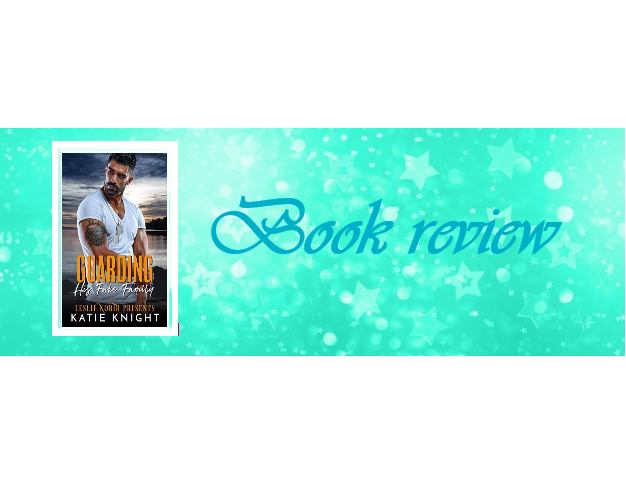 Guarding His Fake Family by Katie Knight and Leslie North – Book review