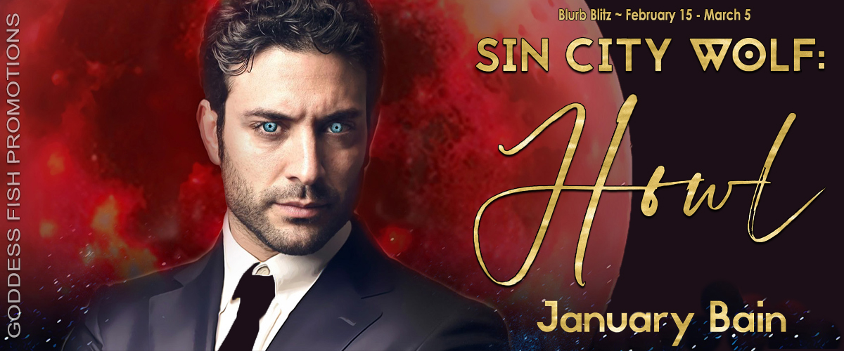 Sin City Wolf: Howl by January Bain – Book tour review