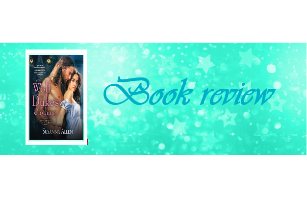 A Wolf in Duke's Clothing by Susanna Allen – Book review