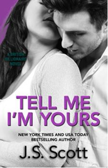 Tell Me I'm Yours by J.S. Scott – Book review