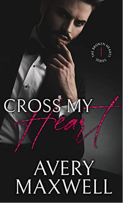 Cross My Heart by Avery Maxwell – Book Review