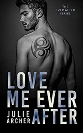 Love Me Ever After by Julie Archer – Book review